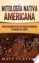 Mitología Nativa Americana