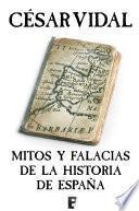 Mitos y falacias de la Historia de España