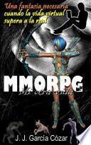 MMORPG. Mi otra vida