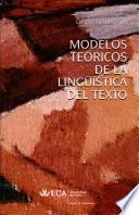 Modelos teóricos de la lingüística del texto
