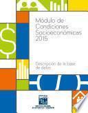 Módulo de Condiciones Socioeconómicas 2015. Descripción de la base de datos