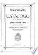 Monografía y catálogo de la biblioteca del Centro del Ejército y de la Armada escrita aquélla y ordenado éste por Miguel Gistau Ferrando