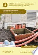 Montaje de redes eléctricas subterráneas de baja tensión. ELEE0109