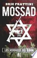 Mossad : los verdugos del Kidon