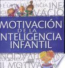 Motivacion de la Inteligencia Infantil