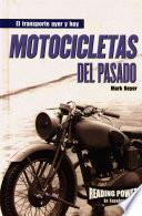 Motocicletas del pasado (Motorcycles of the Past)
