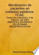Movilizacion de pacientes en cuidados paliativos.TCAE.