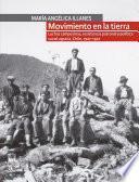 Movimiento en la tierra. Luchas campesinas, resistencia patronal y política social agraria. Chile, 1927-1947