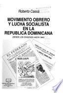 Movimiento obrero y lucha socialista en la República Dominicana