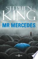 Mr. Mercedes (Trilogía Bill Hodges 1)