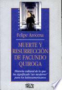 Muerte y resurrección de Facundo Quiroga