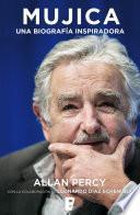 Mujica. Una biografía inspiradora