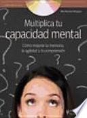 Multiplica tu capacidad mental (+DVD)