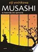 MUSASHI. La leyenda del samurai (5o ed.)