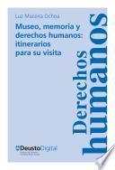 Museo, memoria y derechos humanos
