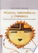 Músicos, matemáticos y chamanes