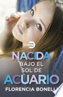 Nacida bajo el sol de Acuario (Serie Nacidas 2)