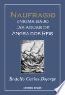 Naufragio, enigma bajo las aguas de Angra dos Reis