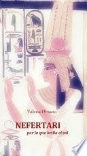 Nefertari - Por La Que Brilla El Sol