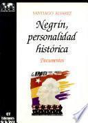 Negrín, personalidad histórica