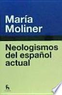Neologismos del español actual