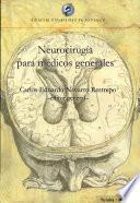 Neurocirugia para medicos generales