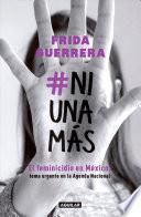 #ni Una Más / #not One More