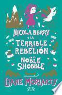 Nicola Berry y la terrible rebelión en el Noble Shobble