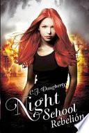 Night School Rebelion