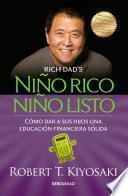 Nino Rico, Nino Listo: Como Dar a Sus Hijos Una Educacion Financiera Solida / Ri Ch Kid Smart Kid: Giving Your Child a Financial Head Start