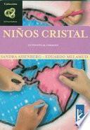 NIÑOS CRISTAL : UN PUENTE AL CORAZON
