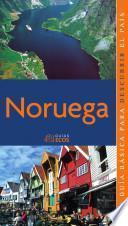 Noruega. Preparar el viaje: guía práctica