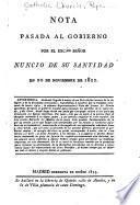 Nota pasada al gobierno por el Excmo. señor Nuncio de Su Santidad en 20 de noviembre de 1822