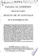 Nota pasada al gobierno por el ... Nuncio de su Santidad [G. G.] en 20 de Noviembre de 1822 [protesting against the interference of the Government in the affairs of the Church].