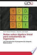Notas Sobre Algebra Lineal Para Estudiantes de Ingenieria