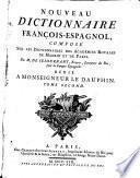 Nouveau dictionnaire françois-espagnol