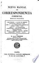 Nouveau manuel de correspondance commerciale en français et en espagnol ...