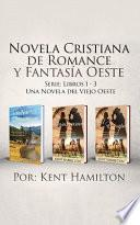 Novela Cristiana de Romance y Fantasia Oeste Serie