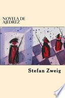 Novela de Ajedrez (Spanish Edition)