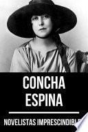 Novelistas Imprescindibles - Concha Espina