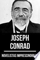 Novelistas Imprescindibles - Joseph Conrad