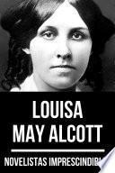 Novelistas Imprescindibles - Louisa May Alcott