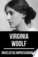 Novelistas Imprescindibles - Virginia Woolf