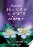 Nuestra Historia de Amor Eterno