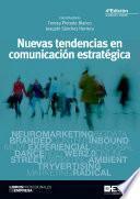 Nuevas tendencias en comunicación estratégica