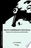 Nueve Habilidades Directivas. Manual De Soporte Para Profesionales