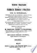 Nuevo tratado de Farmacia Teorico y Practico: (391p.)