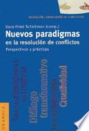 Nuevos paradigmas en la resolución de conflictos