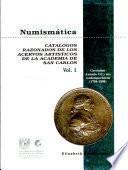 Numismática: Gerónimo Antonio Gil y sus contemporáneos, 1784-1808