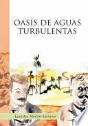 OASIS DE AGUAS TURBULENTAS